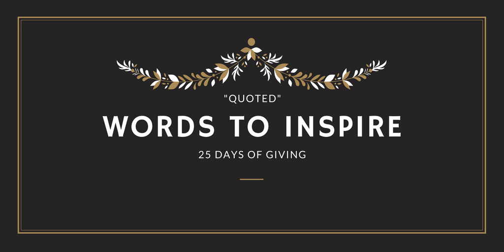 25 Days of Giving: 9 Quotes to Inspire Charitable Gifts ...