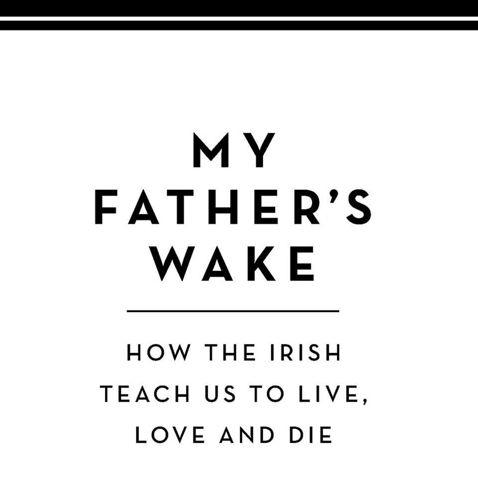 My Father's Wake